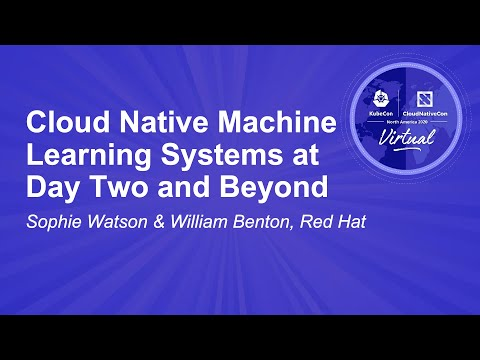 Image thumbnail for talk Cloud Native Machine Learning Systems at Day Two and Beyond