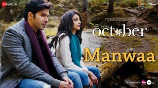Manwa - Song Video - October