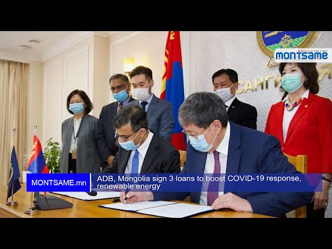 ADB, Mongolia sign 3 loans to boost COVID-19 response, renewable energy
