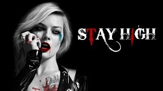 Harley Quinn - Stay High