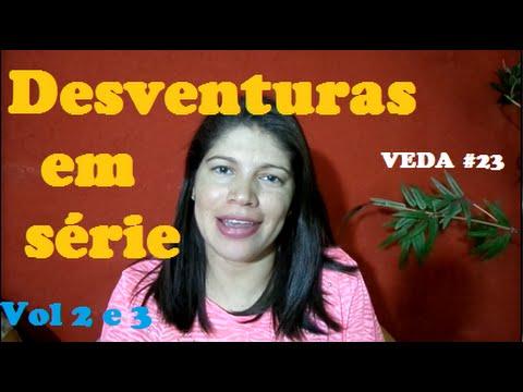 VEDA #23 Desventuras em série Vol 2 e 3