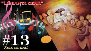 "Zona Musical #13 - Nildo Cuello: ""La santa cena"" (La Biblia Gaucha)"