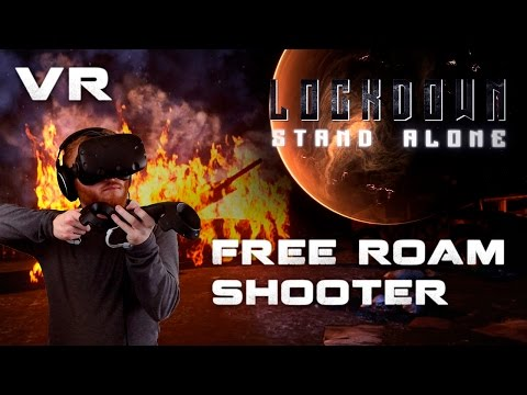 Lockdown: Stand Alone - VR free roaming horror shooter gameplay with HTC Vive