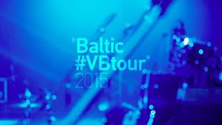 Vera Brezhneva - Baltic VBtour 2015 (Любовь на расстоянии)