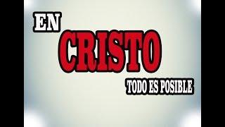 Película En Cristo todo es posible