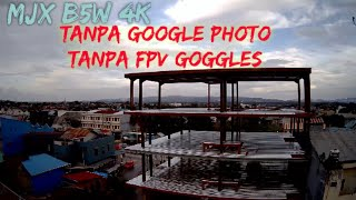 MJX B5W 4K - TANPA GOOGLE PHOTO TANPA FPV GOGGLES