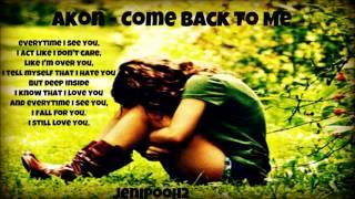 Akon - Come Back To Me