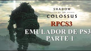 SHADOW OF THE COLOSSUS HD REMASTER 60FPS - EMULADOR RPCS3 GTX 3070 - PARTE 1