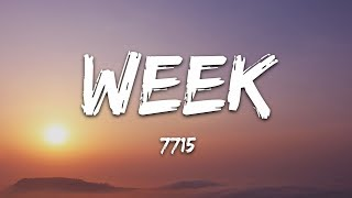 7715   Week (Lyrics)