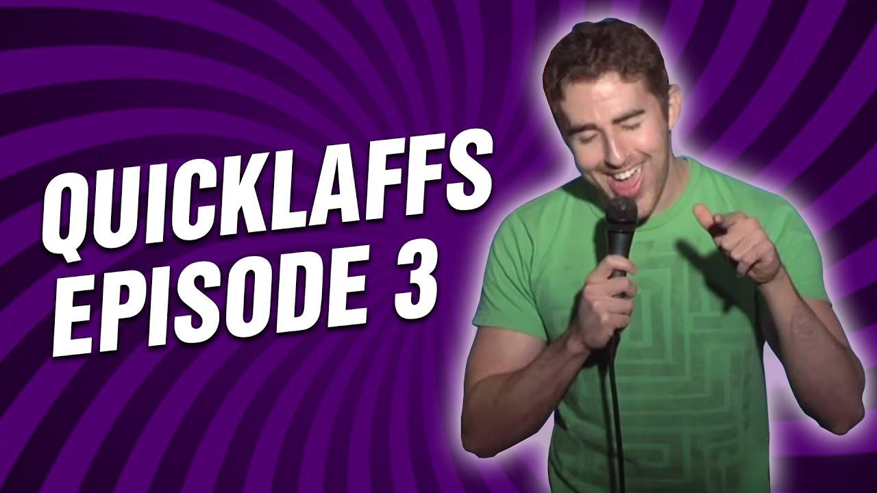Comedy Time - QuickLaffs: Season 1 Episode 3