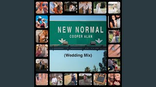 Cooper Alan New Normal (Wedding Mix)