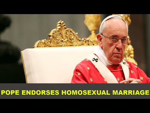 Pope Endorses Homosexual Marriage