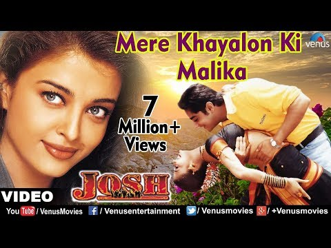 Mere Khayalon Ki Malika Full Video Song | Josh | Aishwarya Rai, Chandrachur Singh | Abhijeet