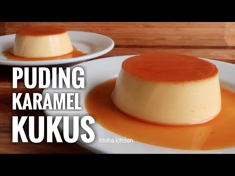 PUDING KARAMEL KUKUS, SIMPLE & MUDAH | CUSTARD CARAMEL PUDDING RECIPE | Trivina Kitchen