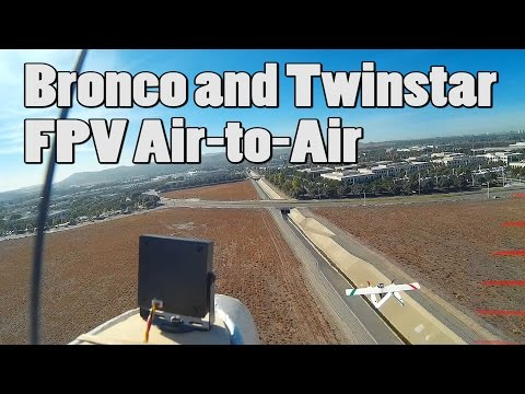 bronco-and-twinstar-fpv-air-to-air