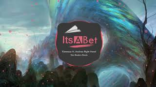 Kimmese ft. Andree Right Hand - ITSABET (Max Benderz Remix)