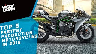 Top 5 Fastest Production Motorcycles In 2019