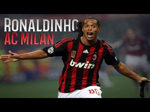 Ronaldinho - The Greatest Skills & Goals - AC Milan