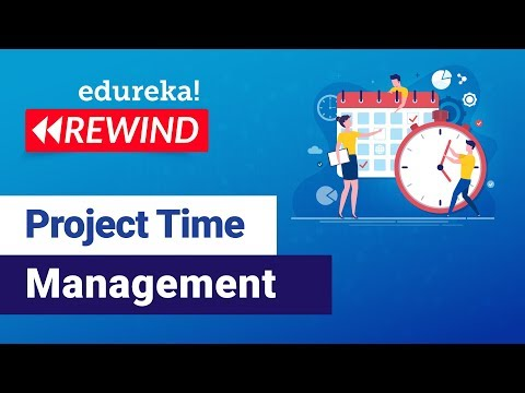 Project Time Management Tutorial | PMP® Certification Training ...