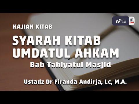 Syarah Umdahtul Ahkam | Bab Tahiyatul Masjid