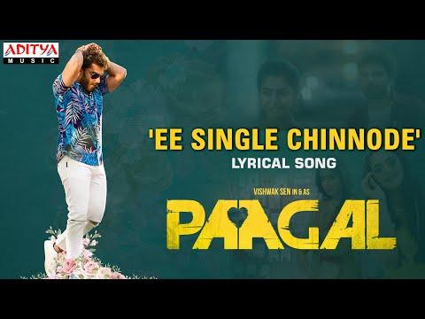 Ee Single Chinnode Lyrical - Paagal Songs