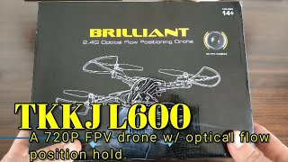 TKKJ L600 Drone - A 720P FPV drone with optical flow position hold.