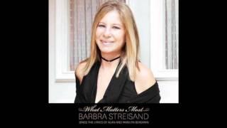 Barbra Streisand   The Windmills Of Your Mind