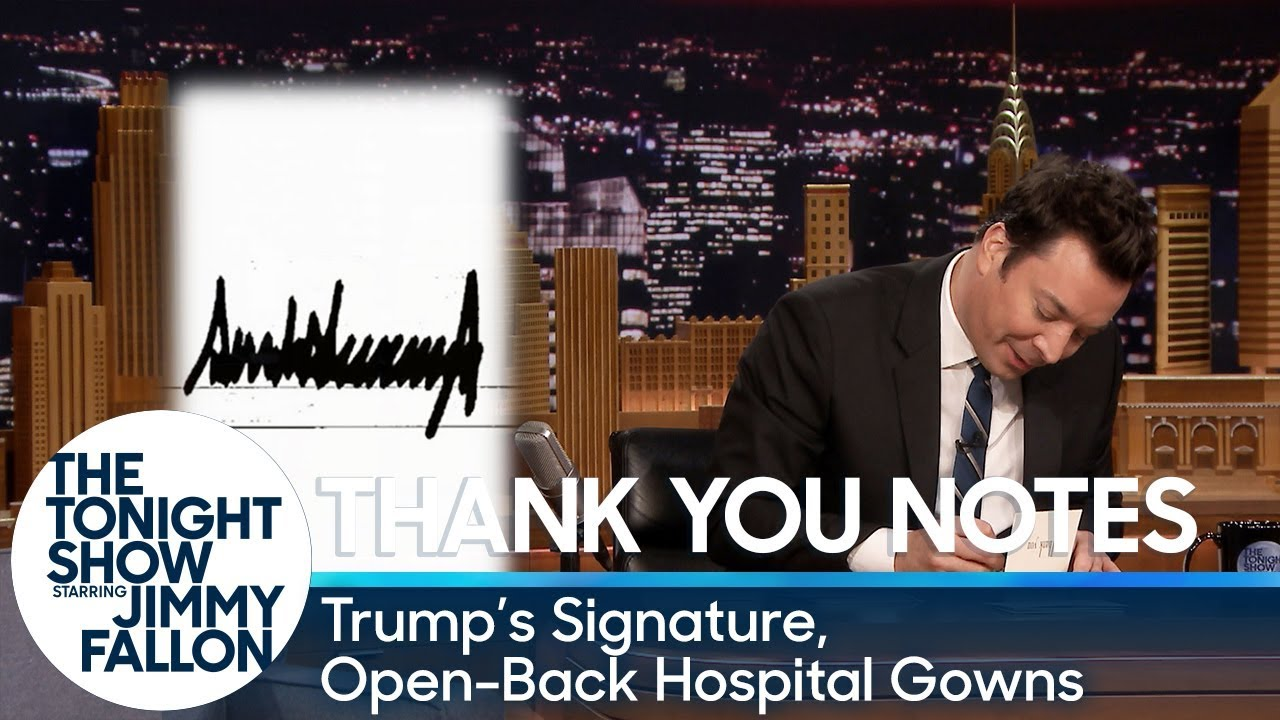 Thank You Notes: Trump's Signature, Open-Back Hospital Gowns thumbnail