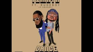 Timaya   Dance Feat. Rudeboy (P Square) | Official Audio | Official Timaya