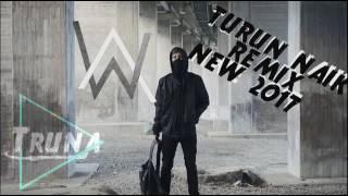 DJ Turun Naik Oles Trus  Breakbeat Remix 2017  DJ With Alan Wallker!!