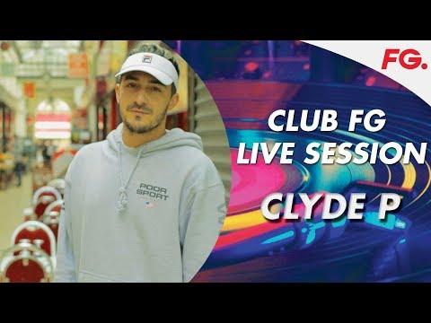 CLYDE P | LIVE | CLUB FG | DJ MIX | RADIO FG