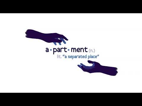 apartment: a separated place