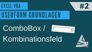 EXCEL VBA - Userform erstellen #2 Kombinationsfeld / Combobox (DropDown Menü erstellen)