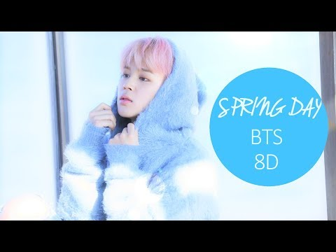 BTS (방탄소년단) - SPRING DAY (봄날) [8D USE HEADPHONE] 🎧