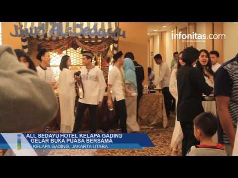 All Sedayu Hotel Kelapa Gading Gelar Buka Puasa Bersama