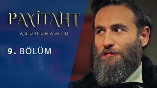 Payitaht Abdulhamid episode 9 with English subtitles Full HD