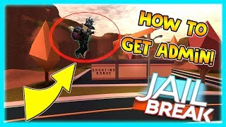 HOW TO GET FREE ADMIN IN JAILBREAK|ROBLOX|