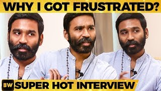 """""""Controversial Words Use பண்ண வேண்டியதா இருக்கும்"""" - Dhanush's Strong Answer 