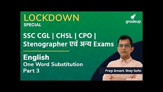 One Word Substitution   Part - 3   English   Lockdown Special   SSC CGL CHSL CPO Stenographar