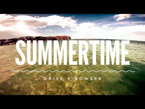 Dr!ve x Bowser – Summertime: Music