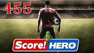 Score Hero Level 455 Walkthrough - 3 Stars