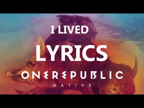 One Republic - I Lived - Lyrics Video (Native Album) [HD][HQ]