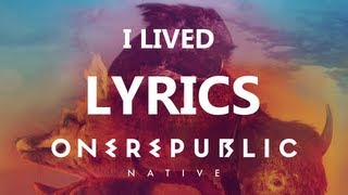 One Republic - I Lived - Lyrics Video (Native Album) [High Quality Mp3][HQ]