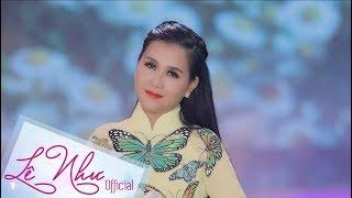 LOÀI HOA KHÔNG VỠ || Lê Như || Official MV