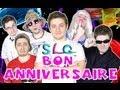 Bon Anniversaire 2 ans - SLG Hors Série