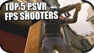 PSVR - Top 5 Best Upcoming PSVR FPS Shooters Of 2017/2018! (PSVR FPS Shooter Games)