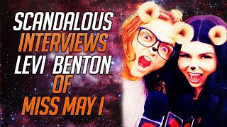 Miss May I, Levi Benton interview with Scandalous