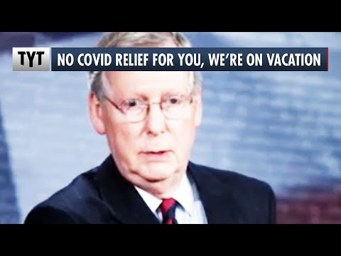 Mitch McConnell: OUR Vacation Is MORE IMPORTANT Than YOUR Covid Relief