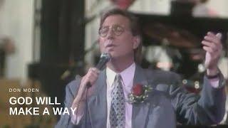 Don Moen - God Will Make a Way (Live)