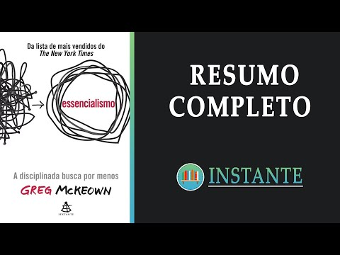 ESSENCIALISMO: A Disciplinada Busca Por Menos - Greg McKeown - Resumo Completo Audiolivro